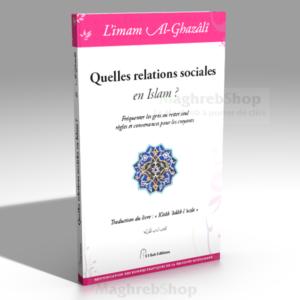 Quelles relations Sociales en islam ?