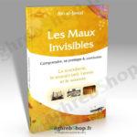 Livre : Les Maux Invisibles