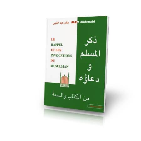 Livre : le rappel et les invocations du musulman