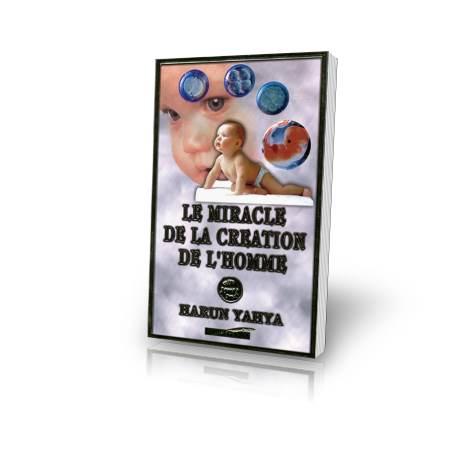 Livre : Le miracle de la création de l'homme