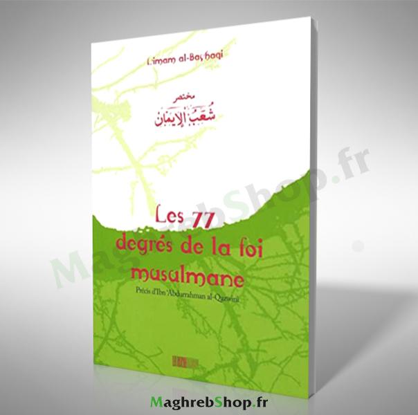 livre : les 77 degrés de la foi musulmane