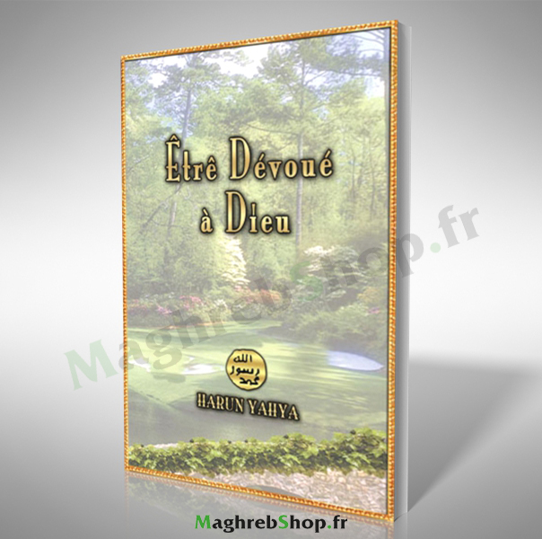 livre : Etre dévoué à Dieu
