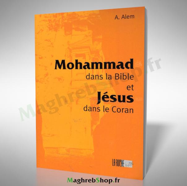 Livre : Mohamed dans la Bible et Jésus dans le Coran
